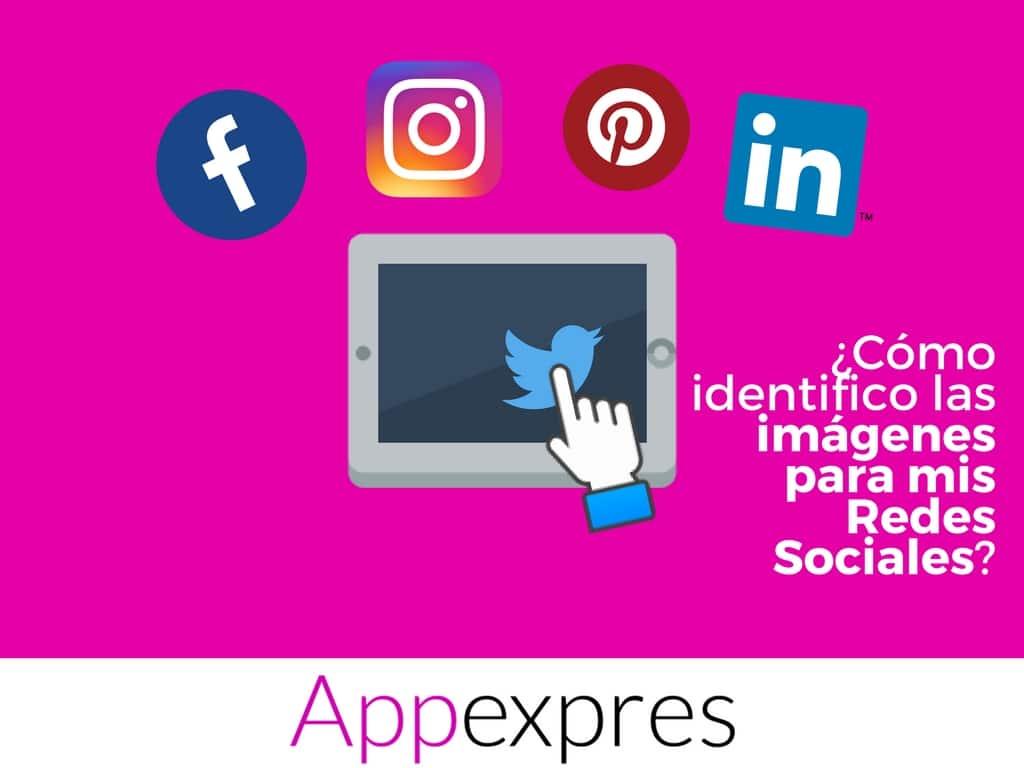 ¿Cómo identifico las imágenes adecuadas para mis redes sociales?