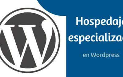 Importancia de elegir un hosting especializado en wordpress.